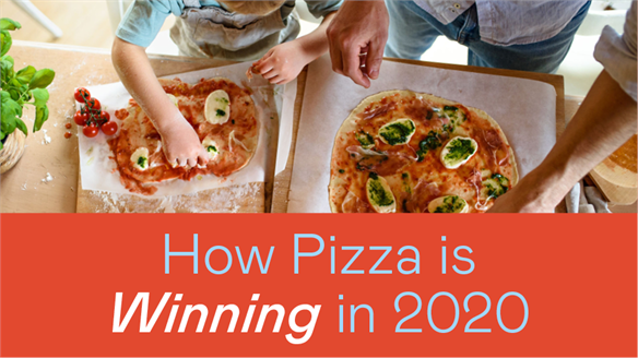 How Pizza Is Winning In 2020