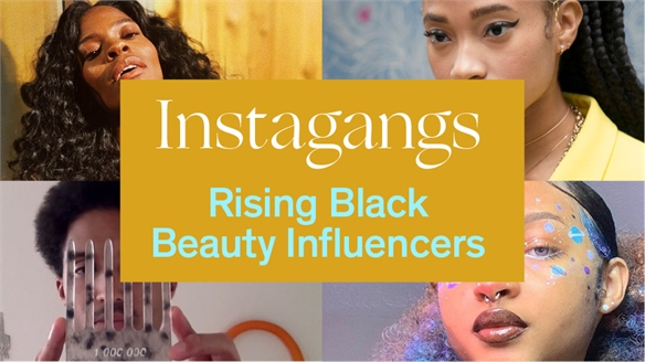 Instagangs: Rising Black Beauty Influencers