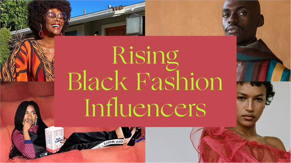 Rising Black Fashion Influencers