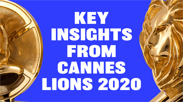 Key Insights from Cannes Lions 2020