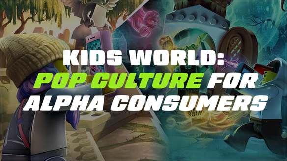 Kids World: Pop Culture for Alpha Consumers