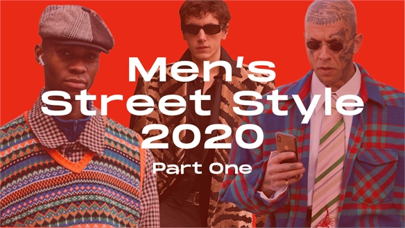 Men's Street Style 2020: Part One