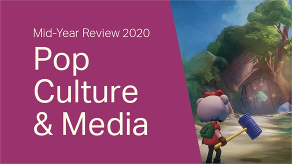 2020 Mid-Year Review: Pop Culture & Media