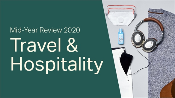 2020 Mid-Year Review: Travel & Hospitality
