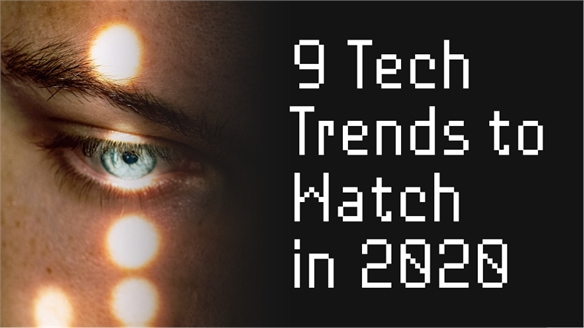 9 Tech Trends to Watch in 2020