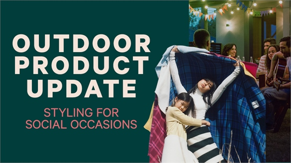 Outdoor Product Update: Styling for Social Occasions