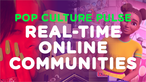 Pop Culture Pulse: Real-Time Online Communities
