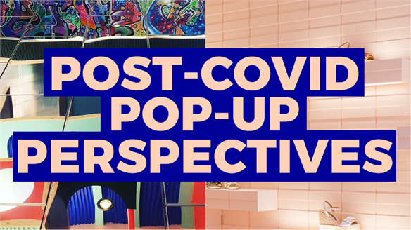 Post-Covid Pop-Up Perspectives