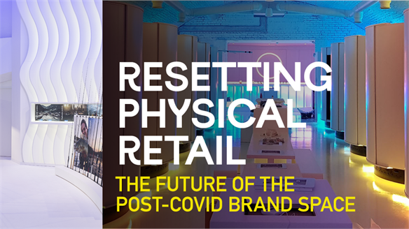 Resetting Physical Retail: The Post-Covid Brand Space
