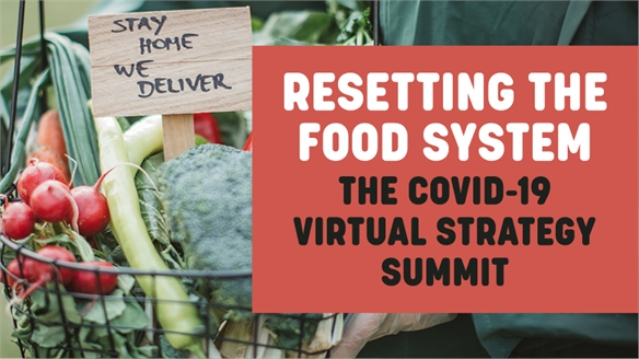 Resetting the Food System: Covid-19 Virtual Strategy Summit