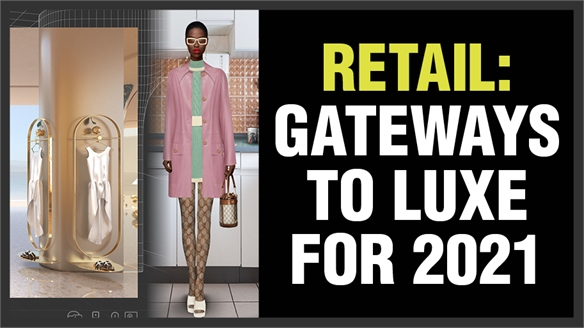 Retail: Gateways to Luxe for 2021