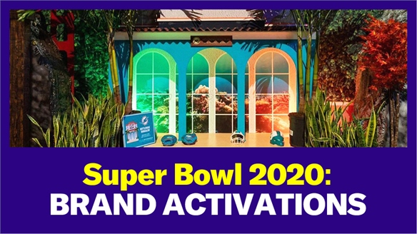Super Bowl 2020: Best Brand Activations