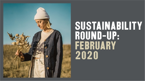 Sustainability Round-Up: February 2020