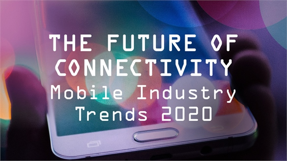 The Future of Connectivity: Mobile Industry Trends 2020