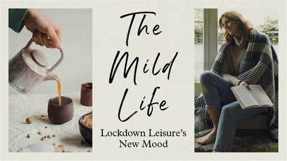 The Mild Life: Lockdown Leisure's New Mood