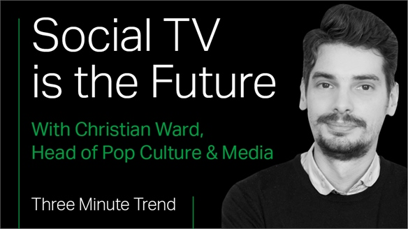 Three Minute Trend: Social TV is the Future
