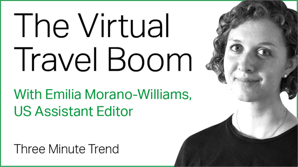 Three Minute Trend: The Virtual Travel Boom