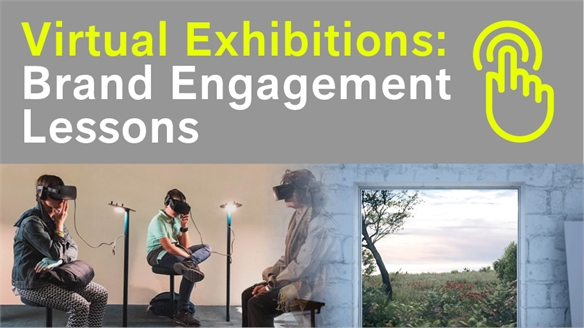Virtual Exhibitions: Brand Engagement Lessons