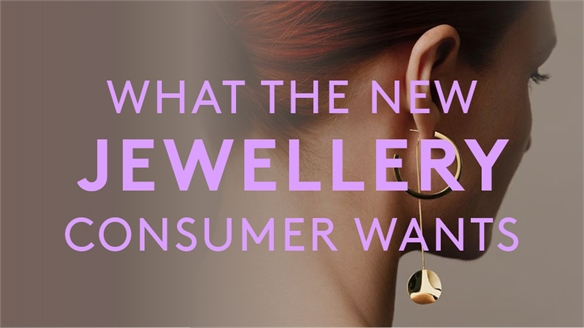 What The New Jewellery Consumer Wants
