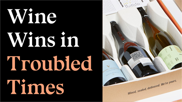 Wine Wins in Troubled Times