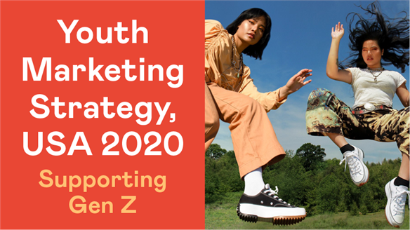 Youth Marketing Strategy, USA 2020: Supporting Gen Z