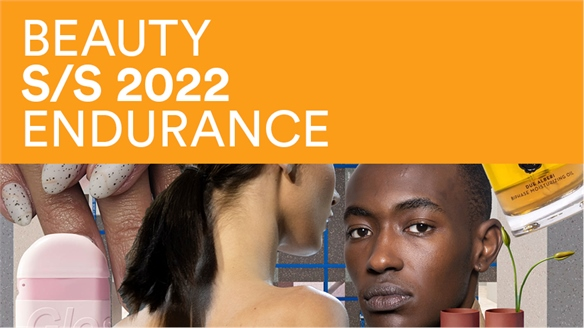 Beauty Directions S/S 22: Endurance