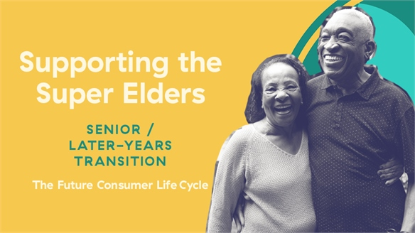 Supporting the Super Elders: The Later-Years Transition