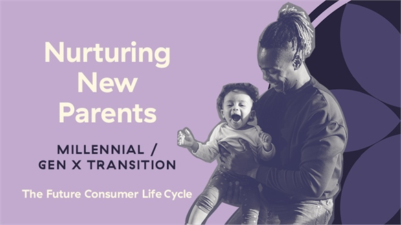 Nurturing New Parents: Millennial/Gen X Transition
