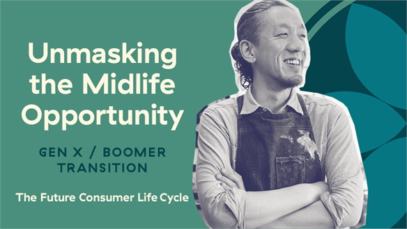 Unmasking the Midlife Opportunity: Gen X/Boomer Transition