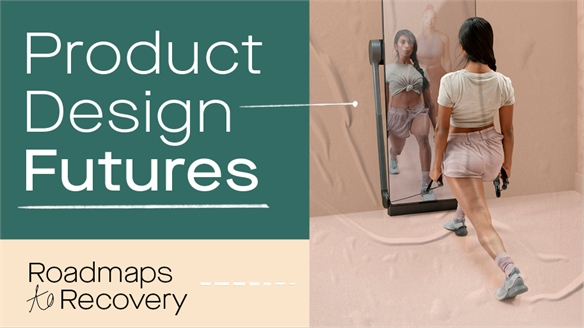 Roadmaps to Recovery: Product Design Futures