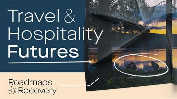 Roadmaps to Recovery: Travel & Hospitality Futures