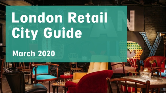 Retail City Guide: London, March 2020