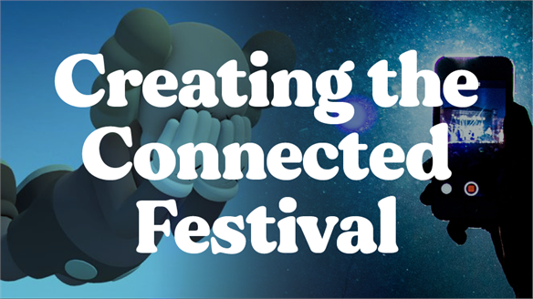 Creating the Connected Festival