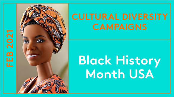 Cultural Diversity Campaigns: US Black History Month 2021