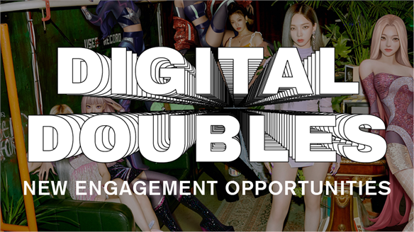 Digital Doubles: New Engagement Opportunities