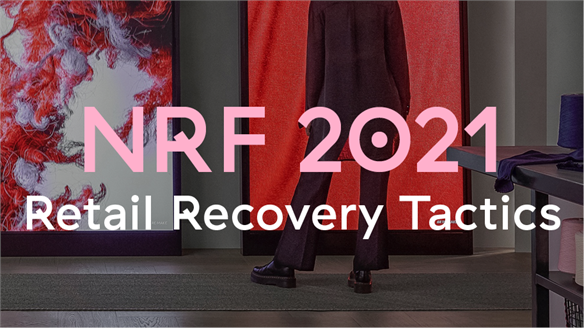 NRF 2021: Retail Recovery Tactics