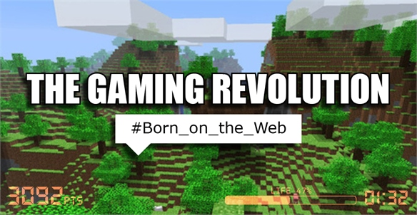 The Gaming Revolution