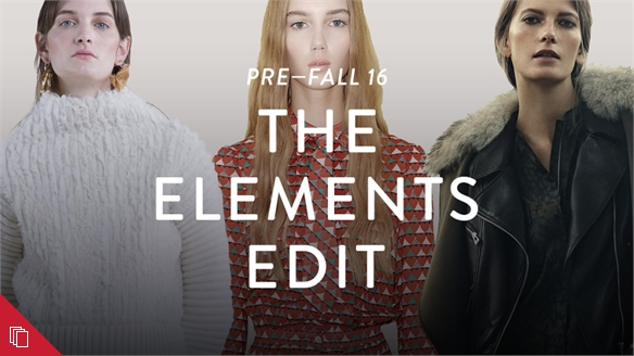 Pre-Fall 16: The Elements Edit