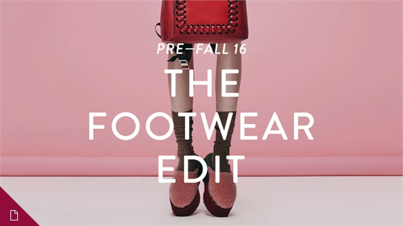 Pre-Fall 16: The Footwear Edit