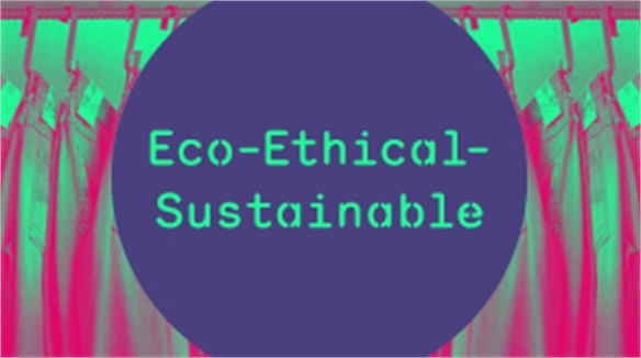 Eco-Ethical-Sustainable