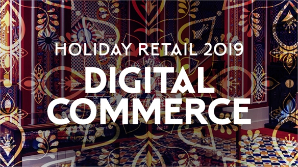 Holiday Retail 2019: Digital Commerce