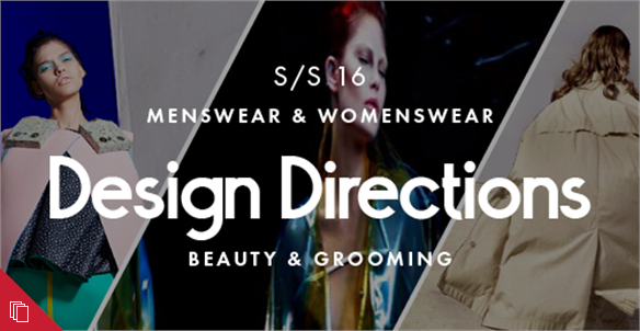 Fashion & Beauty: Design Directions S/S 16