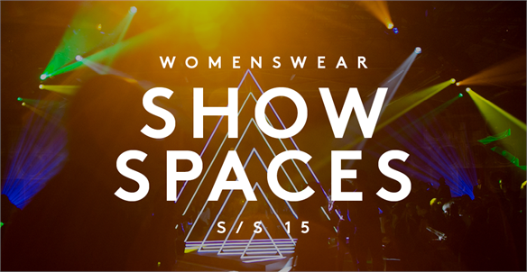 Women's Catwalk S/S 15: Show Spaces