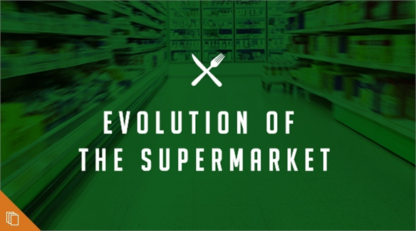 Evolution of the Supermarket