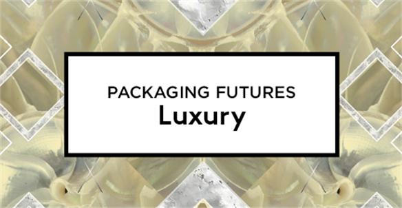 Packaging Futures: Luxury