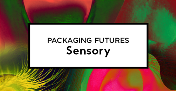 Packaging Futures: Sensory