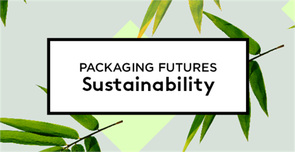 Packaging Futures: Sustainability