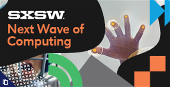 SXSWi 2014: Next Wave of Computing