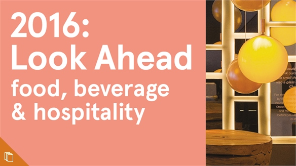 2016: Look Ahead - Food, Beverage & Hospitality