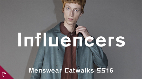Menswear S/S 16: Influencers